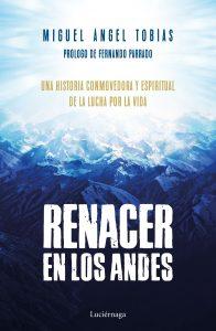 Atrapalibros, Renacer en los Andes, Miguel Ángel Tobías