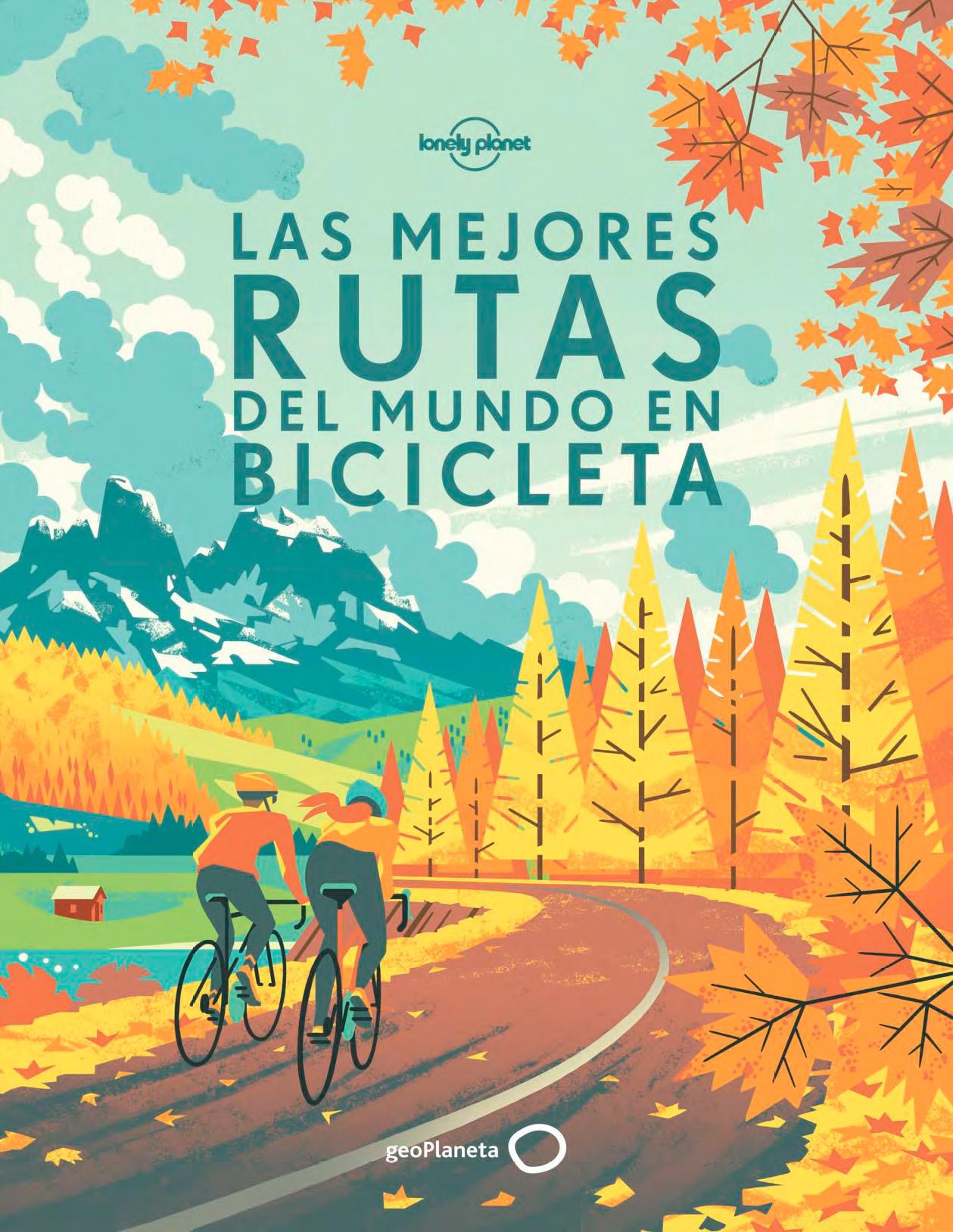 Atrapalibros, Las mejores rutas en bicicleta del mundo
