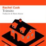 Atrapalibros, Transito_rachel cusk