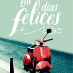 Los días felices de Mara Torres