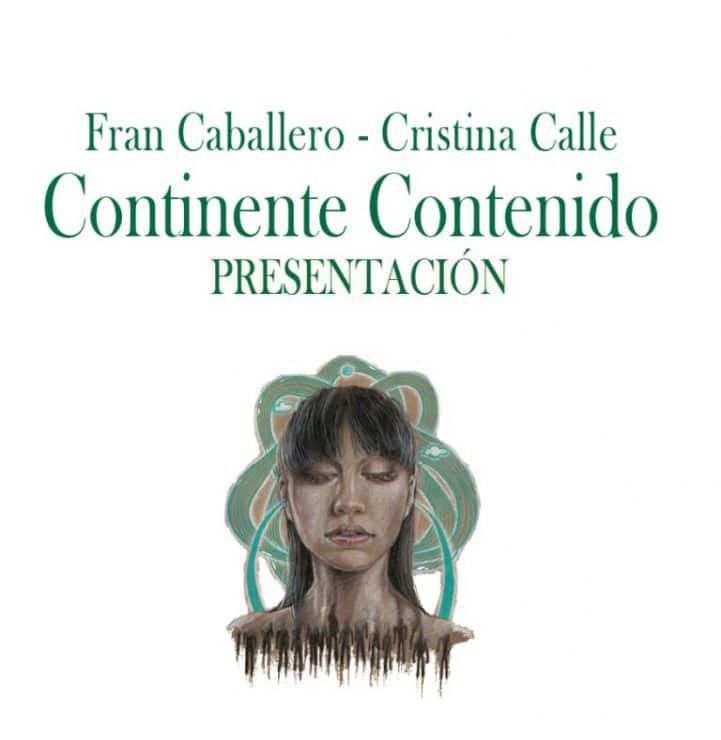 Continente-Contenido-Fran-Caballero-Cristina Calle