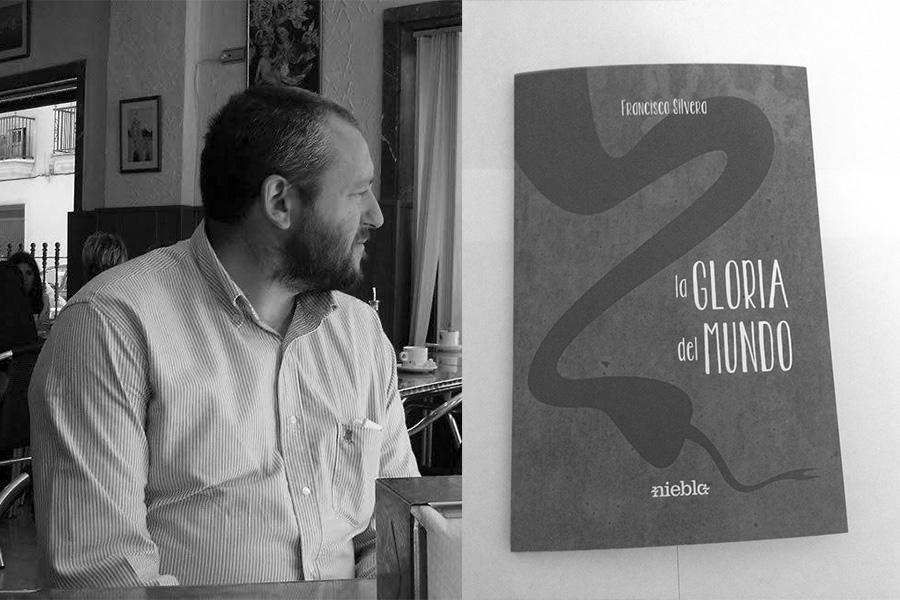 La gloria del mundo- Francisco Silvera
