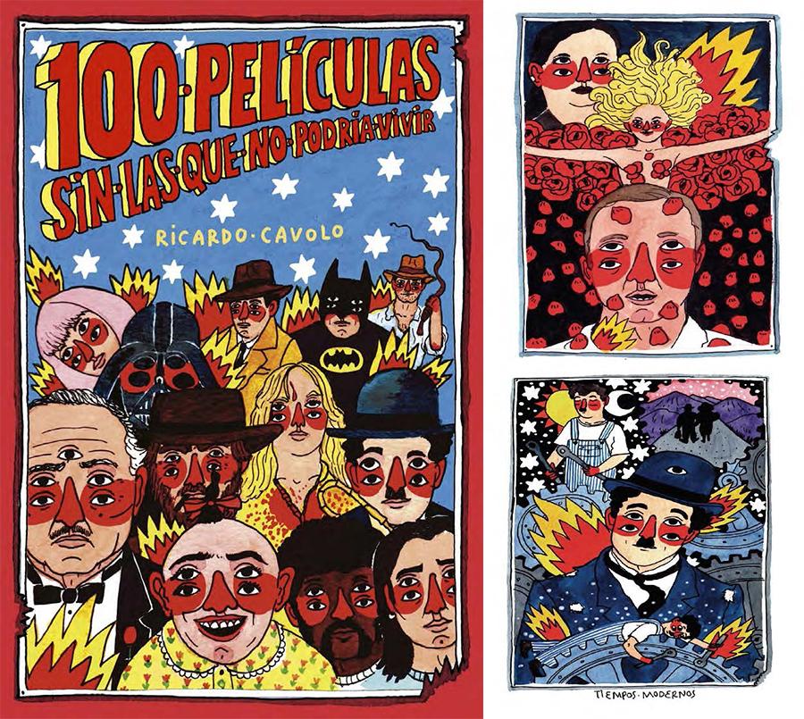 100 peliculas sin las que no podria vivir - Ricardo Cavolo