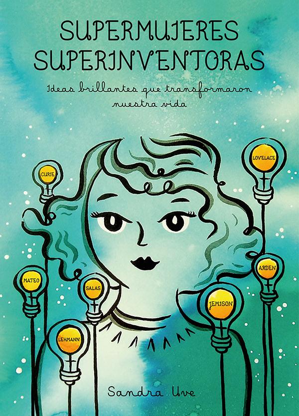 Supermujeres superinventoras Sandra Uve