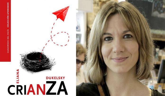 Eliana Dukelsky - Crianza