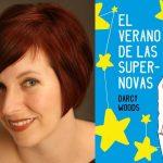 El verano de las supernovas - Darcy Woods