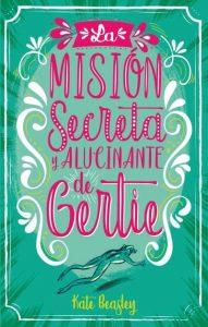 Mision secreta y alucinante de Gertie