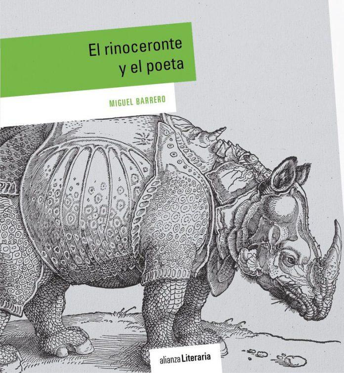 Miguel Barrero El rinoceronte y el poeta