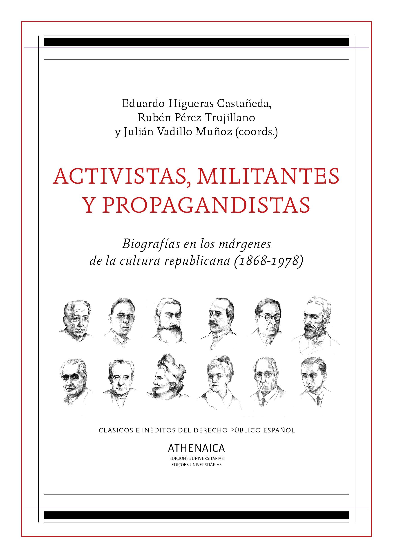 Activistas militantes y propagandistas