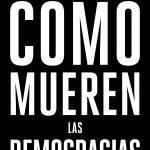 Portada como mueren las democracias