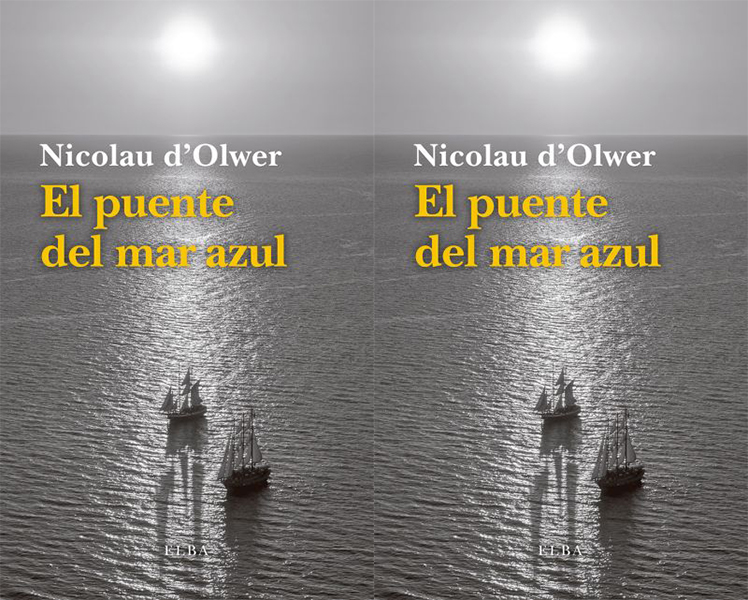 El puente del mar azul Nicolau d'Olwer