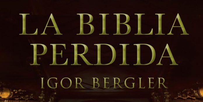 La biblia perdida de Igor Bergler