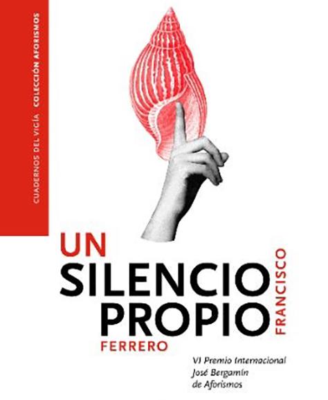 un silencio propio Francisco Guerrero