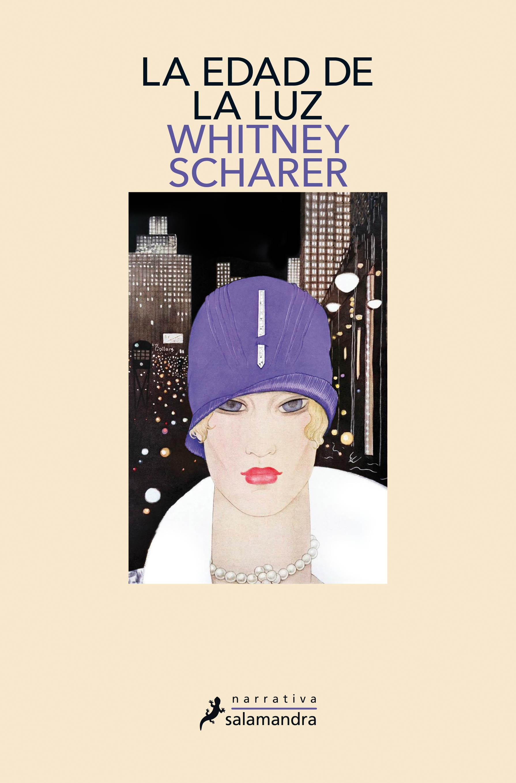 La Edad de la luz Whitney Scharer